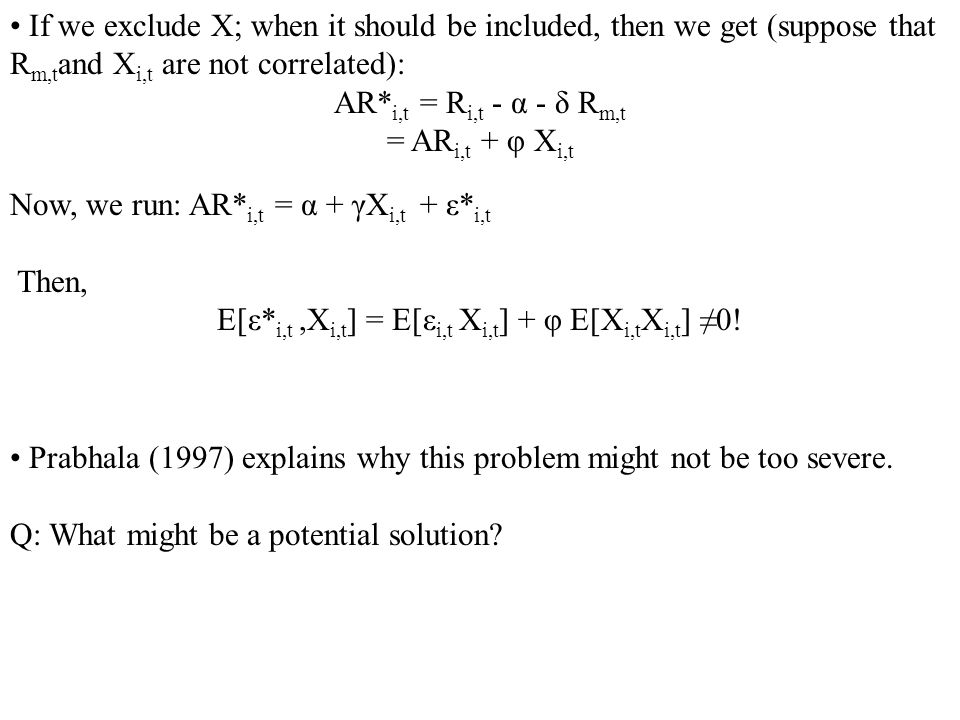 E[ε*i,t ,Xi,t] = E[εi,t Xi,t] + φ E[Xi,tXi,t] ≠0!